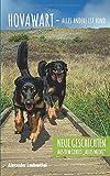 Hovawart - alles andere ist Hund: Neue Geschichten aus dem Gebiet 'Alles Meins'